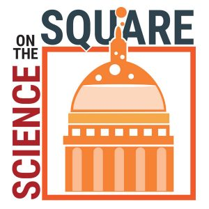 Science on the square graphic, capitol